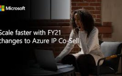 Scale faster with FY21 changes to Azure IP Co-Sell